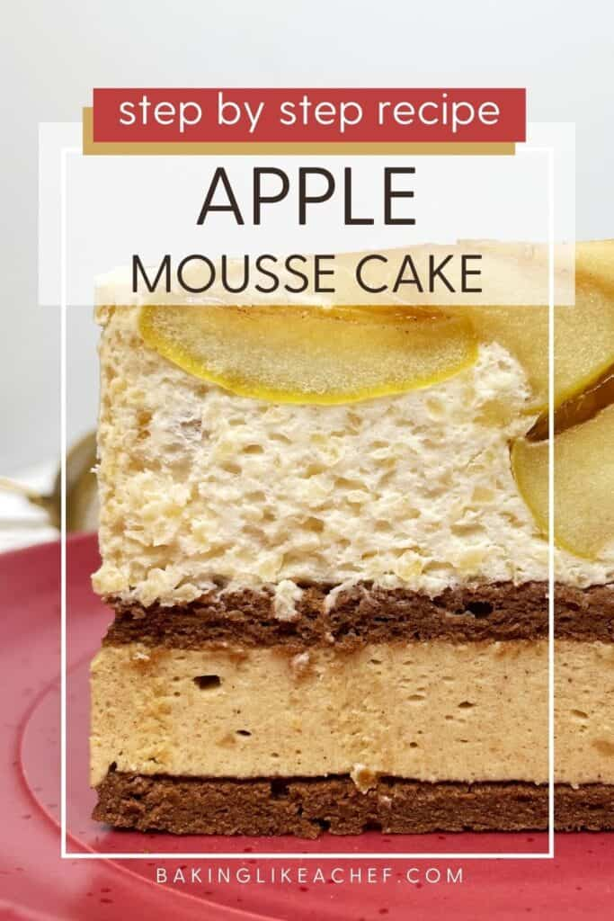 A single slice of apple mousse cake featuring cake layers: Close up; Pin with text