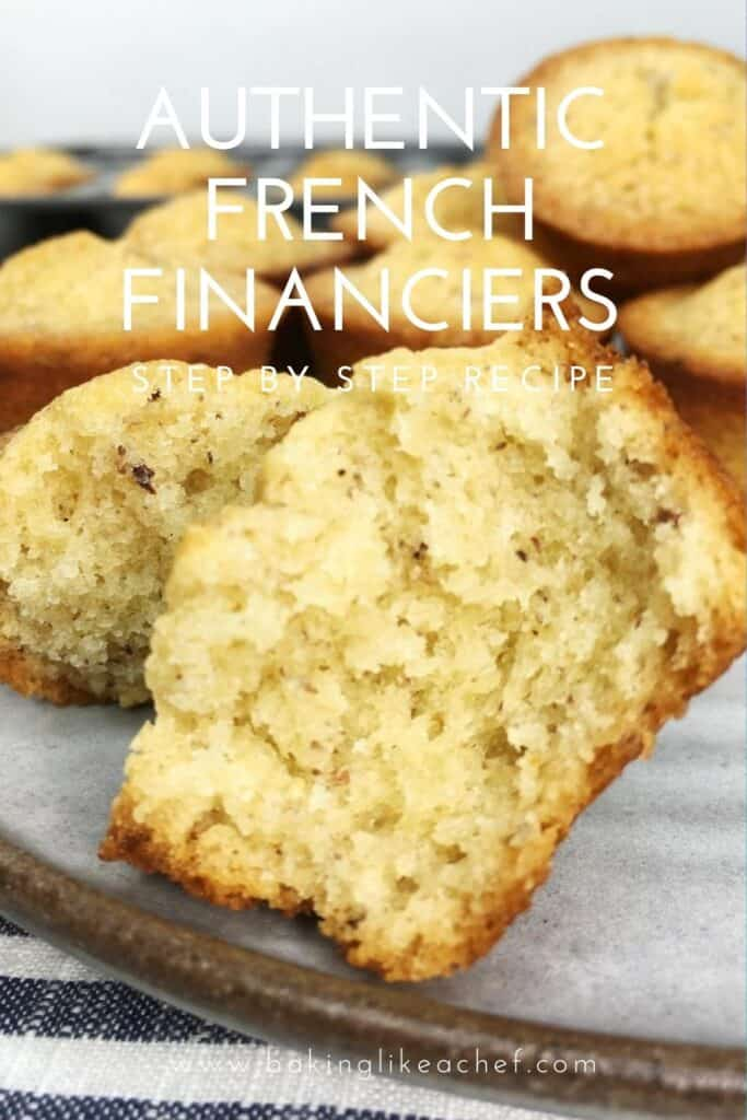 A sliced French financier with the rest of financier cakes on a grey dessert table: Pin with text