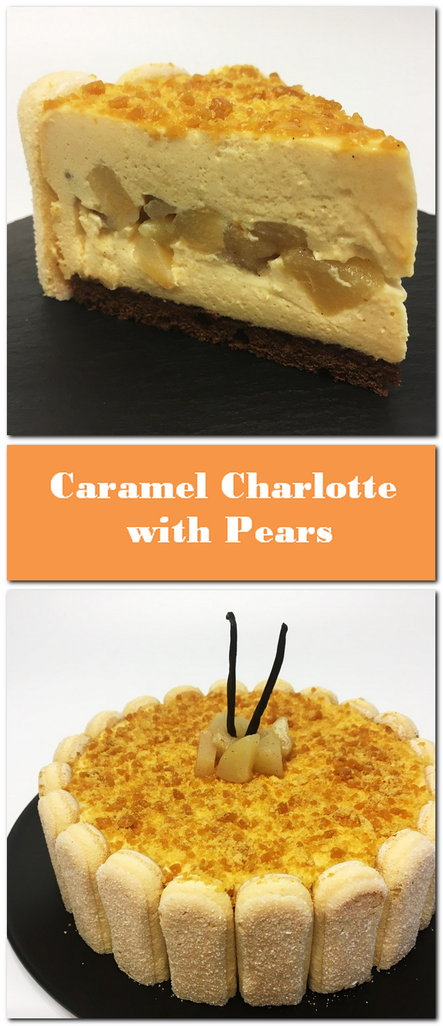 Caramel Charlotte with Pears by chef Philippe: Recipe