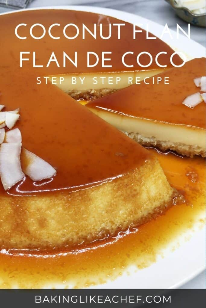 Sliced flan topped with caramel and decorated with coconut chips: Pin with text