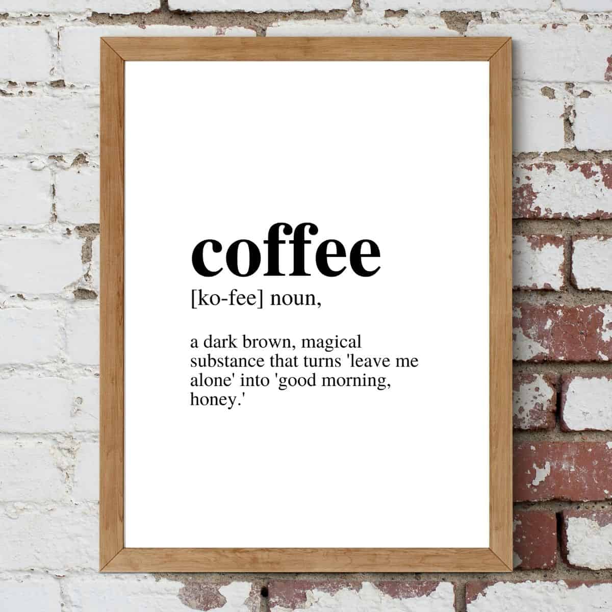 Brown frame on the brick wall with the text: Coffee, noun definition