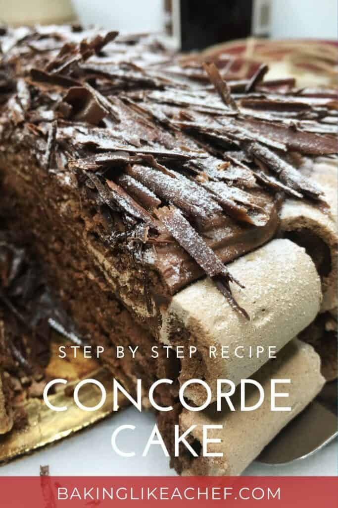 A slice of Concord cake (Gâteau Concorde) with the rest of the cake: Pin with text
