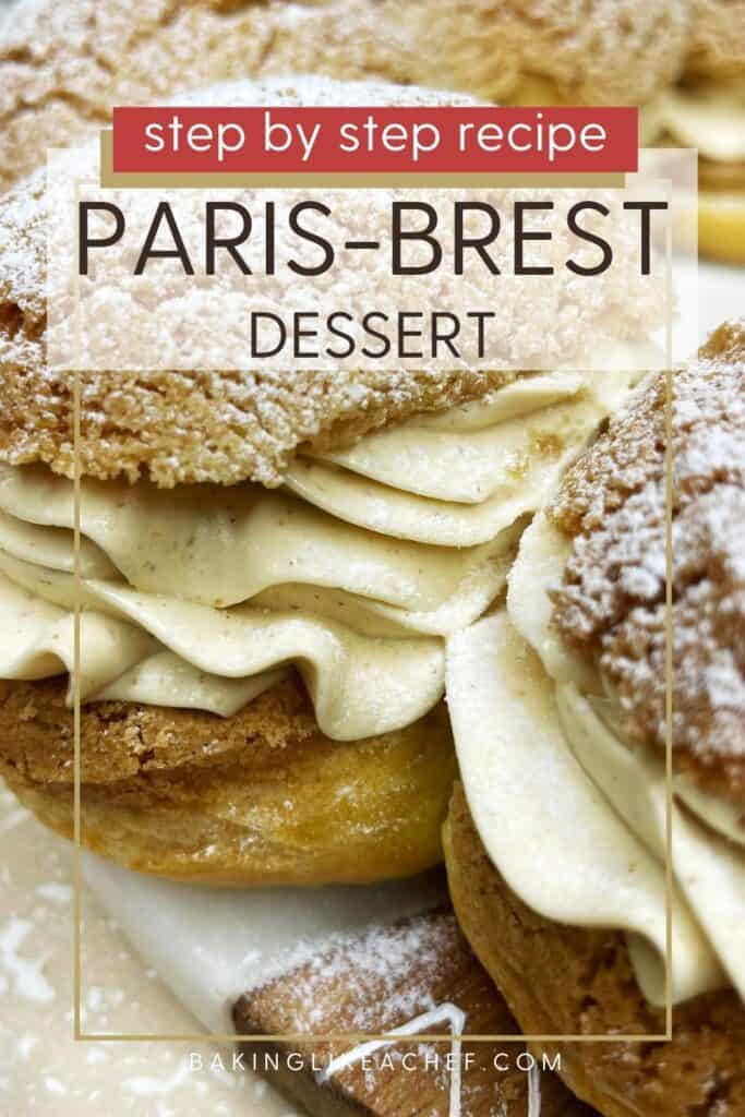 Paris-Brest dessert filled with praline mousseline cream and dusted with icing sugar: Pin with text