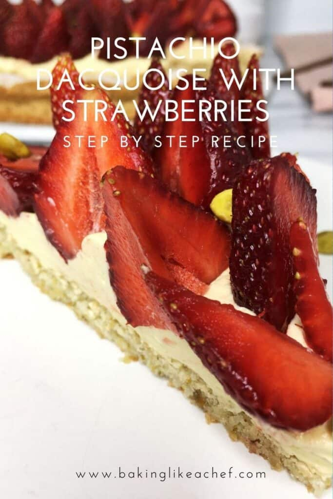 A slice of pistachio dacquoise topped strawberry halves and the rest of the cake on background: Pin with text