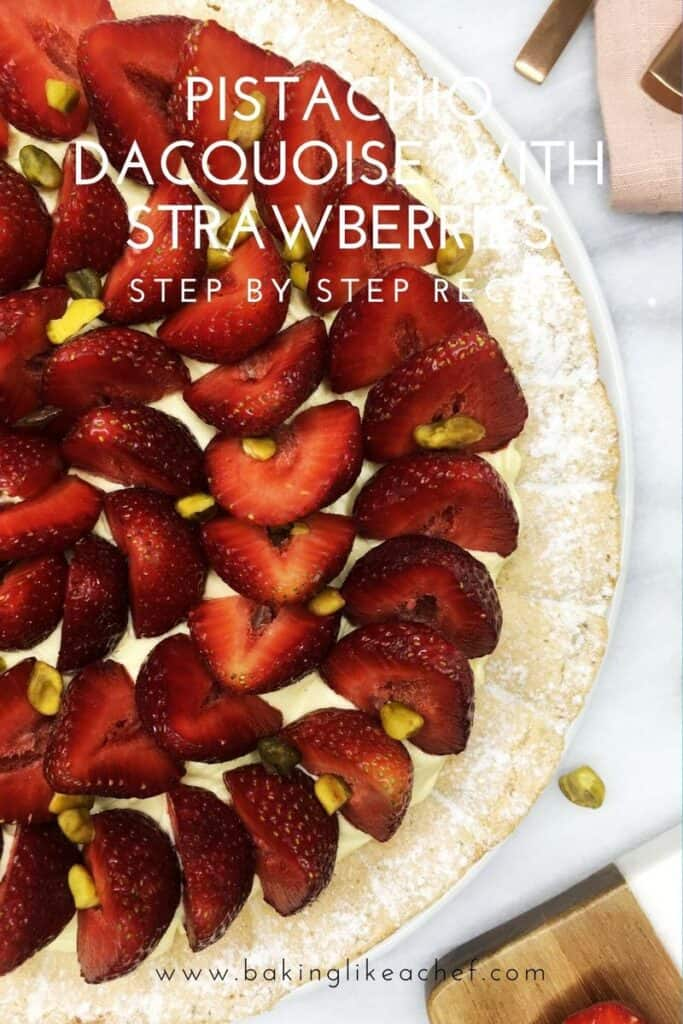 Pistachio dacquoise cake decorated with fresh strawberries: Overhead view; Pin with text