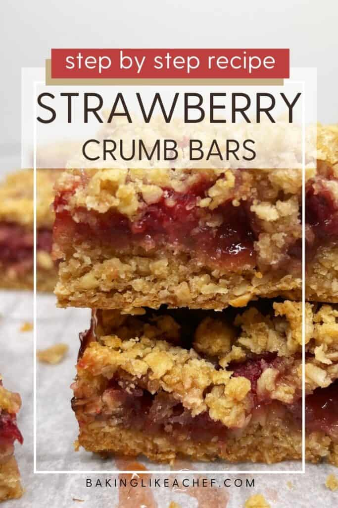 Two stacked strawberry bars made with crumble on parchment: Close up; Pin with text